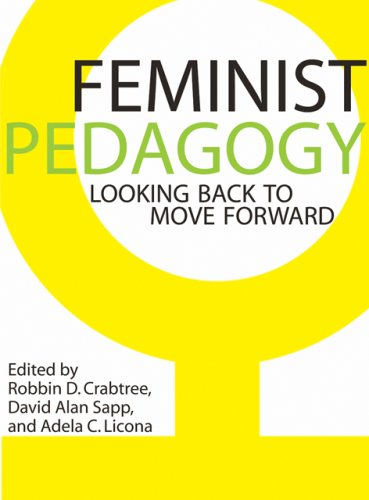 Feminist Pedagogy Looking Back to Move Forward  2009 edition cover