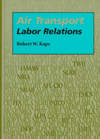 Air Transport Labor Relations  N/A edition cover