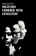 Solitudes Crowded with Loneliness   1965 edition cover