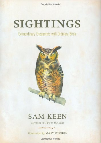 Sightings Extraordinary Encounters with Ordinary Birds  2007 edition cover