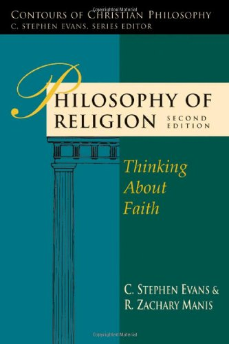 Philosophy of Religion Thinking about Faith 2nd 2009 (Revised) edition cover