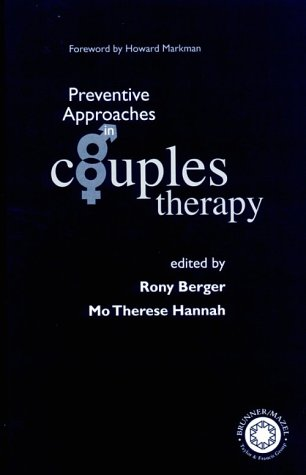 Preventive Approaches to Couples Therapy   1999 edition cover