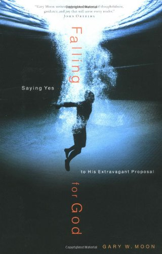 Falling for God Saying Yes to His Extravagant Proposal  2004 edition cover