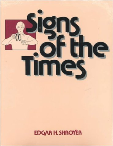 Signs of the Times  N/A 9780913580769 Front Cover