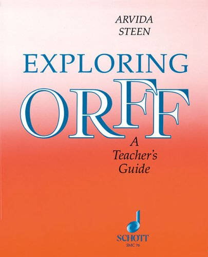 Exploring Orff   1992 (Guide (Instructor's)) edition cover