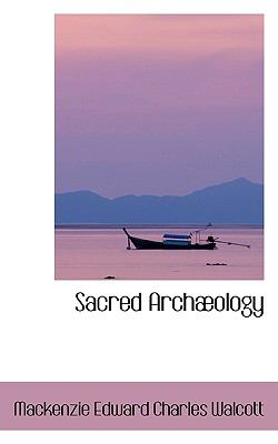 Sacred Archaeology:   2009 edition cover