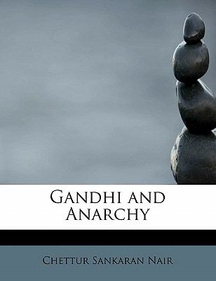 Gandhi and Anarchy  N/A 9781115750769 Front Cover