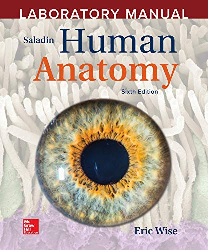 Laboratory Manual by Eric Wise to Accompany Saladin Human Anatomy  6th 2020 9781260399769 Front Cover