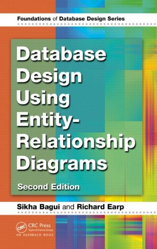Database Design Using Entity-Relationship Diagrams  2nd 2011 (Revised) 9781439861769 Front Cover