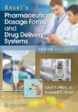 Pharmaceutical Dosage Forms and Drug Delivery Systems  10th 2014 (Revised) edition cover