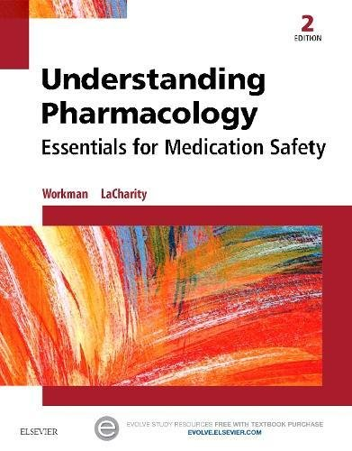 Cover art for Understanding Pharmacology: Essentials for Medication Safety, 2nd Edition