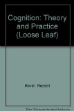 Cognition: Theory and Practice (Loose Leaf)   2013 9781464128769 Front Cover