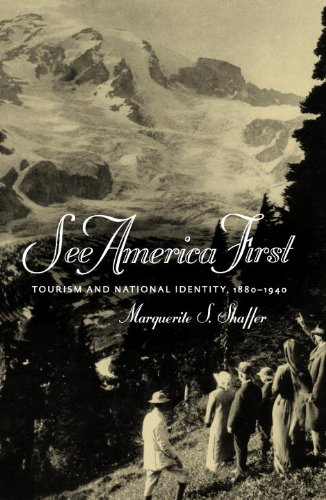 See America First Tourism and National Identity, 1880-1940  2001 edition cover