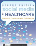 Social Media in Healthcare: Connect, Communicate, Collaborate  2013 edition cover