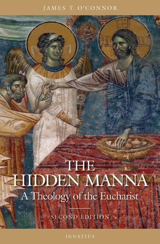 Hidden Manna A Theology of the Eucharist 2nd 2005 9781586170769 Front Cover
