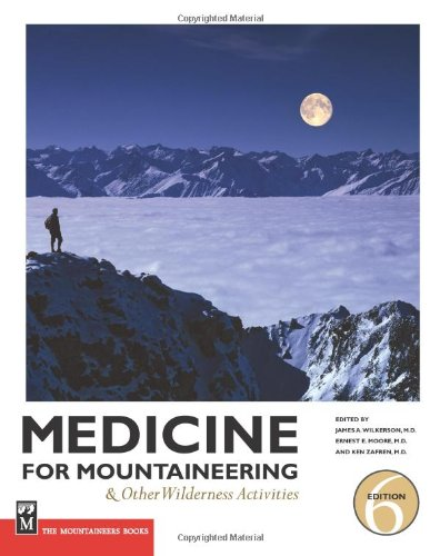 Medicine for Mountaineering And Other Wilderness Activities 6th 2009 edition cover