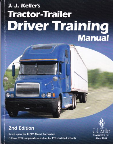 J. J. Keller's Tractor-Trailer Driver Training Manual 2nd 2008 edition cover