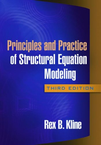 Principles and Practice of Structural Equation Modeling, Third Edition  3rd 2011 (Revised) edition cover