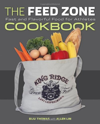 Feed Zone Cookbook Fast and Flavorful Food for Athletes  2011 9781934030769 Front Cover
