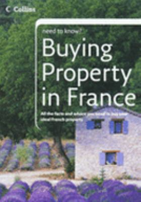 Buying Property in France (Collins Need to Know?) N/A edition cover
