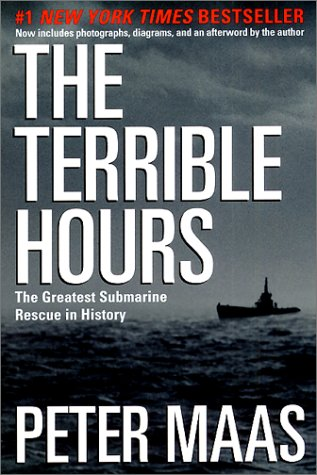 Terrible Hours The Man Behind the Greatest Submarine Rescue in History  2001 edition cover