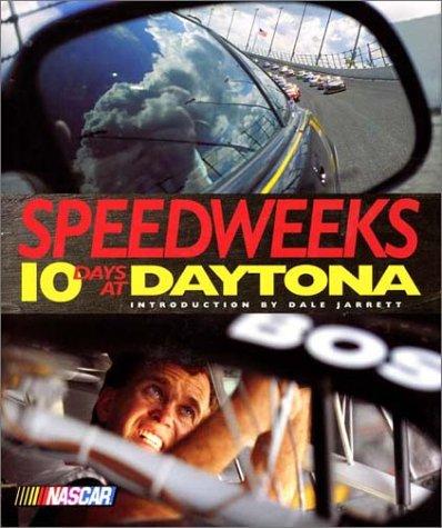 Speedweeks Ten Days at Daytona  2000 9780061050770 Front Cover