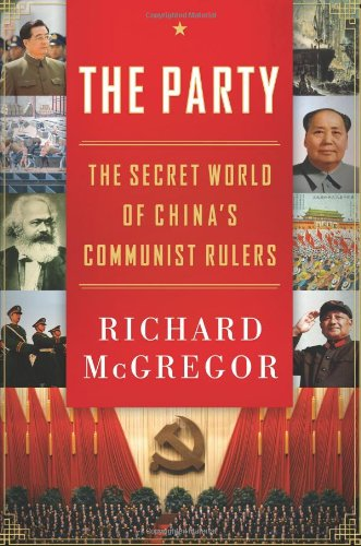 Party The Secret World of China's Communist Rulers N/A edition cover