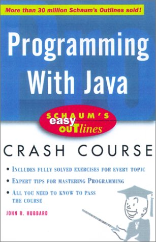 Schaum's Easy Outline of Programming with Java   2001 9780071369770 Front Cover