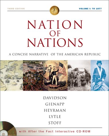 Nation of Nations A Concise Narrative of the American Republic 3rd 2002 (Revised) 9780072502770 Front Cover