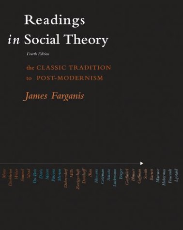 Readings in Social Theory  4th 2004 (Revised) 9780072825770 Front Cover