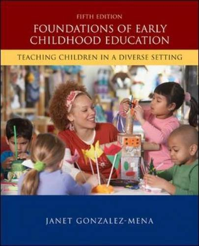Foundations of Early Childhood Education Teaching Children in a Diverse Society 5th 2011 edition cover