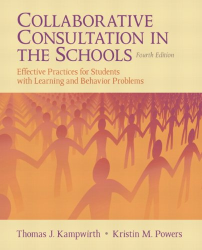Collaborative Consultation in the Schools Effective Practices for Students with Learning and Behavior Problems 4th 2012 edition cover