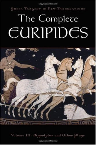 Complete Euripides Hippolytos and Other Plays  2009 edition cover