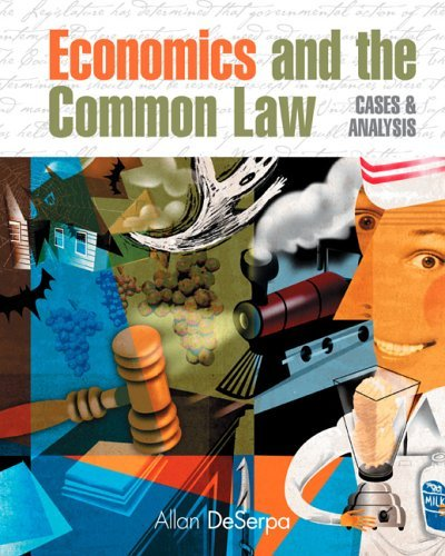 Economics and the Common Law Cases and Analysis  2005 9780324289770 Front Cover