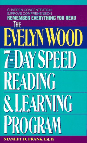 Remember Everything You Read The Evelyn Wood 7-Day Speed Reading and Learning Program N/A 9780380715770 Front Cover