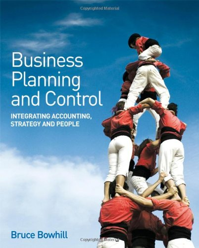 Business Planning and Control Integrating Accounting, Strategy, and People  2008 edition cover