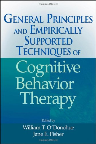 General Principles and Empirically Supported Techniques of Cognitive Behavior Therapy   2009 edition cover