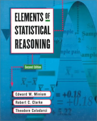 Elements of Statistical Reasoning  2nd 1999 (Revised) edition cover