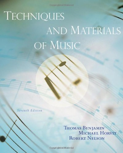 Techniques and Materials of Music  7th 2008 (Revised) edition cover