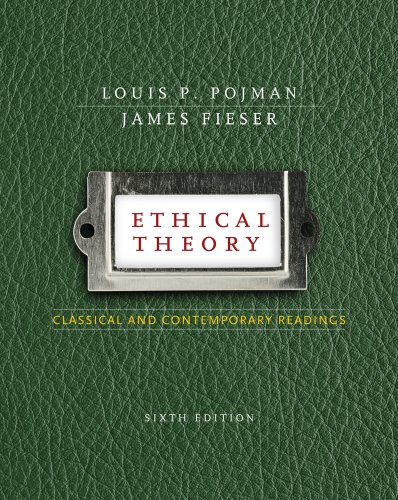 Ethical Theory Classical and Contemporary Readings 6th 2011 edition cover