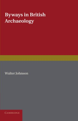 Byways in British Archaeology   2011 9780521228770 Front Cover