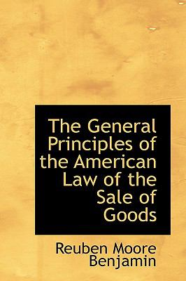 General Principles of the American Law of the Sale of Goods N/A edition cover