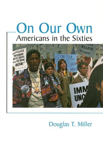 On Our Own Americans in the Sixties 1st 1996 edition cover