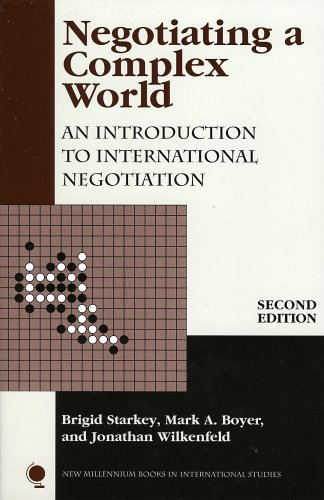 Negotiating a Complex World An Introduction to International Negotiation 2nd 2005 9780742535770 Front Cover