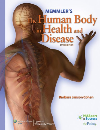 Memmler's the Human Body in Health and Disease  11th 2008 (Revised) edition cover