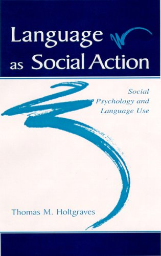 Language as Social Action Social Psychology and Language Use  2001 edition cover