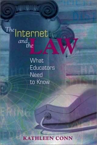 Internet and the Law What Educators Need to Know  2002 edition cover