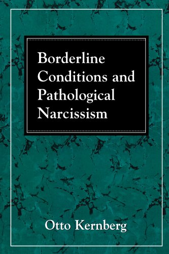 Borderline Conditions and Pathological Narcissism   1992 edition cover