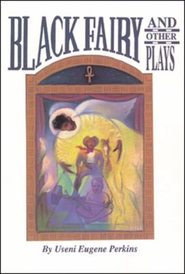 Black Fairy and Other Plays  N/A 9780883780770 Front Cover