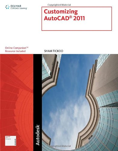Customizing AutoCAD� 2011   2011 9781111127770 Front Cover